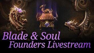 Blade & Soul Founder's Livestream - August 18, 2015