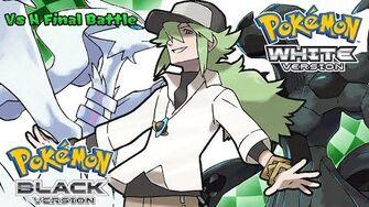 Pokemon Black White - Battle! N Final Music (HQ)-0