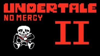 No Mercy Undertale Creepypasta II