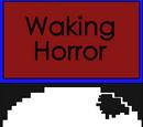 Waking Horror