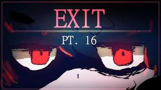 ◤EXIT◢ MAP pt. 16 Haunted Hearts