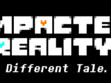 Impacted Reality: A Different Tale