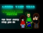 Learn time trio
