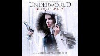 Underworld Blood Wars Original Motion Picture Soundtrack, by Michael Wandmacher