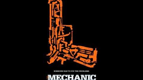 The Mechanic Soundtrack (Now I Know - Renholdër)