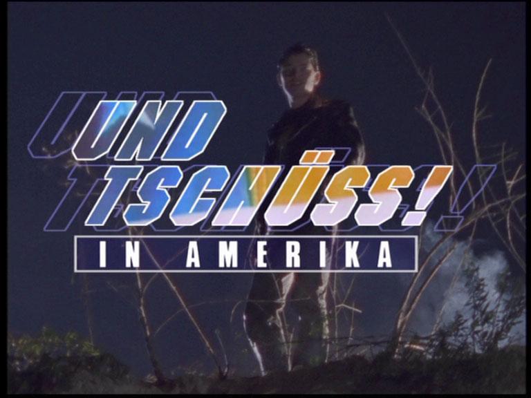 Und Tschüss In Amerika
