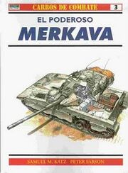 -Osprey- - -Carros de Combate 003- - El poderoso MERKAVA