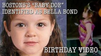 "Boston's ""Baby Doe"" identified as Bella Bond Birthday Video"