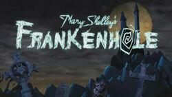 Mary Shelley's Frankenhole title card