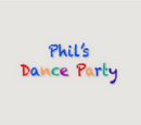 Phil's Dance Party