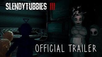 Slendytubbies 3 Official Trailer