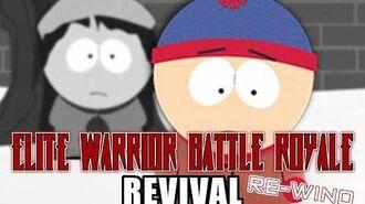 Elite Warrior Battle Royale Revival Re-Wind - Stan Marsh
