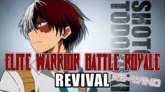 Elite Warrior Battle Royale Revival Re-Wind - Shoto Todoroki