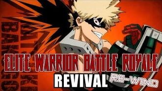 Elite Warrior Battle Royale Revival Rewind - Katsuki Bakugo