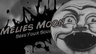 Throw Some Lawl Back At 'Em - Melies Moon Moveset