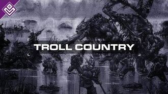 Troll Country Warhammer Fantasy