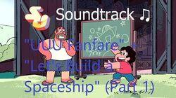 Steven Universe Soundtrack ♫ -Let's Build a Space Ship