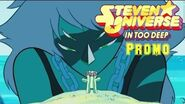 Steven Universe - In To Deep (Promo) Special Envent
