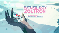 Future Boy Zoltron Title Card HD