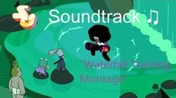 Steven Universe Soundtrack ♫ - Waterfall Training Montage