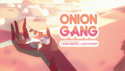 Onion Gang Title Card HD