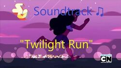 Steven Universe Soundtrack ♫ - Twilight Run