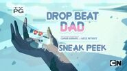 Steven Universe Drop Beat Dad (Sneak Peek)