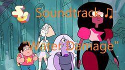Steven Universe Soundtrack ♫ - Water Damage