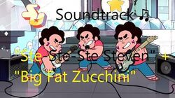 Steven Universe Soundtrack ♫ - Ste-Ste-Ste Steven Instrumental Big Fat Zucchini