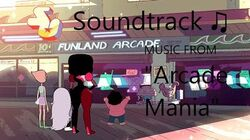 "Steven Universe Soundtrack ♫ - ""Arcade Mania"" BGM 5 tracks"