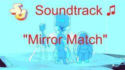 Steven Universe Soundtrack ♫ - Mirror Match-0