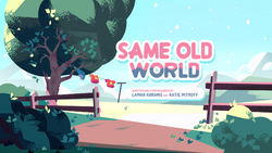 Same Old World Title Card HD