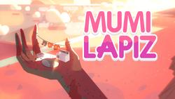 Mumi Lapiz (Tarde)
