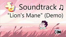 Steven Universe Soundtrack ♫ - Lion's Mane Demo