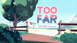 Too Far HD