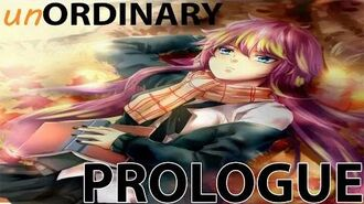 UnORDINARY Prologue