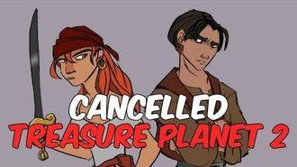 Treasure Planet 2 The Cancelled Film's Untold Story Cutshort