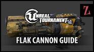 Unreal Tournament Flak cannon guide