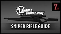 Unreal Tournament Sniper Rifle guide