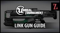 Unreal Tournament Link Gun guide