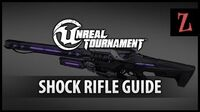 Unreal Tournament Shock Rifle guide