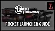 Unreal Tournament Rocket Launcher guide-0