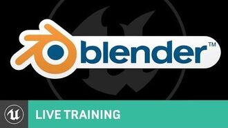 Blender to Unreal Engine 4 (Live Training) | Unreal Videos