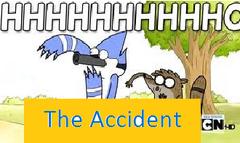 Las Nuevas Aventuras de Mordecai y Rigby - El Accidente