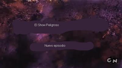 El Show Peligroso (Promo,Nuevo Episodio)