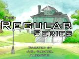 The Regular Series