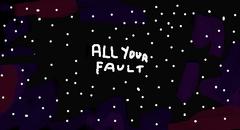 All your falt