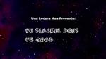 Be SLACKER DOES US GOOD