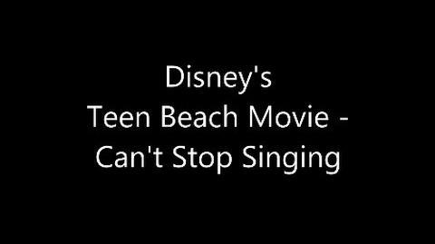 Teen Beach Movie - Can't Stop Singing (Lyrics)