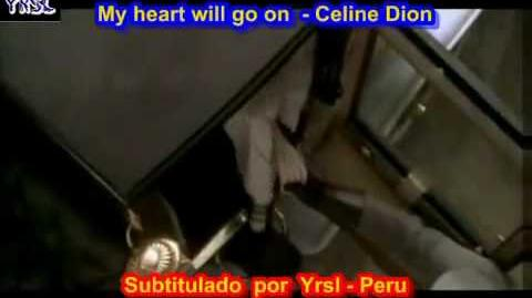 My heart will go on - Titanic ( SUBTITULADA EN ESPAÑOL & INGLES LYRICS LETRAS SUB)